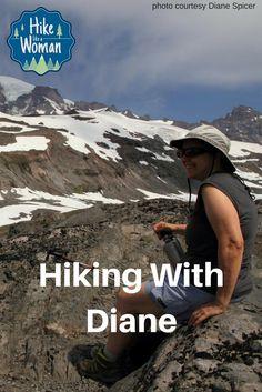 Hiking With Diane – Hike Like A Woman - https://hikelikeawoman.net/2017/04/hiking-with-diane/