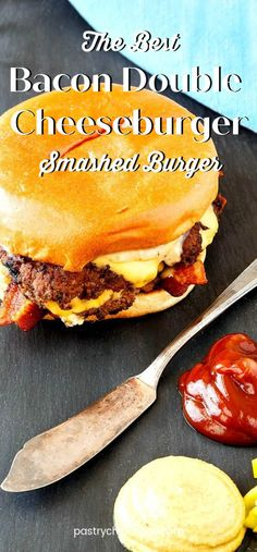 The best bacon double cheeseburger is a smashed burger. Easy to make in a skillet, either inside or on the grill, and topped with your favorite burger toppings. You'll love this juicy hamburger recipe! #cheeseburgers #bacon #hamburgers #pastrychefonline