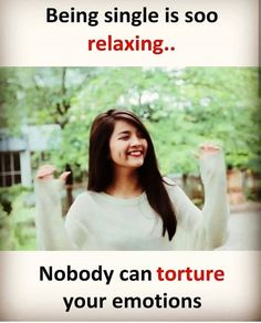 Nobody can torture your emotions Single Girl Quotes, Crazy Girl Quotes, Funny Girl Quotes, Girly Quotes, Woman Quotes, Being Single Quotes, Feminine Quotes, Single Memes, Funny Sayings