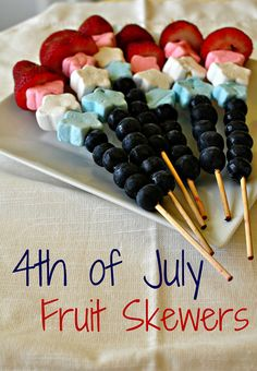 4th*of*July Fruit Skewers...the kids would love these!