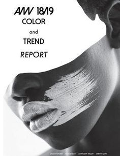 A/W 18/19 Trend Report A trend report for A/W 18/19 created for a fashion current trends and forecasting class