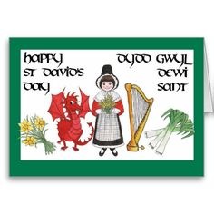A St David's Day Card with a row of Welsh Emblems, a girl in welsh traditional dress, a red dragon, a bunch of leeks, a harp and a bunch of daffodils: up to $3.50 - http://www.zazzle.com/st_davids_day_greeting_card_bilingual-137345750043858190?rf=238041988035411422&tc=pintw