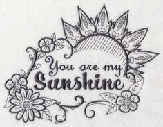 You Are My Sunshine design (M7262) from www.Emblibrary.com