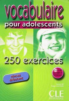 la faculté: Télécharger : Vocabulaire pour Adolescents Avec 250 Exercices.pdf