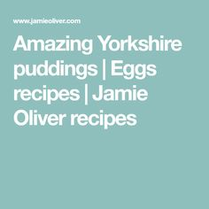 Amazing Yorkshire puddings | Eggs recipes | Jamie Oliver recipes