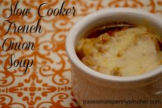 Slow Cooker French Onion Soup - Monday night dinner!