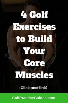 4 golf exercises for core muscles. Learn why strengthening your core muscles can add distance to your golf game, helping your hit your golf shots further. Try out these 4 golf exercises from golf fitness instructors by clicking the Read It button!