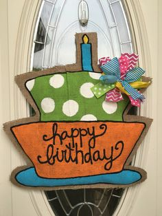 A personal favorite from my Etsy shop https://www.etsy.com/listing/208482988/happy-birthday-cake-cupcake-door-hanger