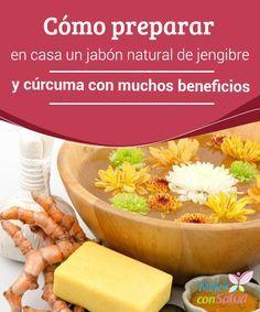 Cómo preparar en casa un jabón natural de #Jengibre y cúrcuma con muchos beneficios   El jabón de jengibre y #Cúrcuma le aporta maravillosos beneficios a tu piel. Te compartimos la receta para que lo hagas en casa. #Belleza