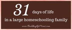 """For Write 31 Challenge, I have decided to write for 31 days on Life in a Large Homeschooling Family since everyone often asks, """"how do you do it? A Day In Life, 31 Days, Homeschooling, Writing, Math, Math Resources, Being A Writer, Homeschool, Mathematics"""
