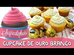 Como fazer Cupcake de Ouro Branco - Segredinhos #36 - YouTube