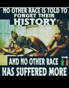 Other races suffered & continued to suffer tho they have roots.a knowledge of their homeland and fathers' names. The Negroes & Indigenous ppl of America & Australia were ripped from all they knew Black Power, By Any Means Necessary, Black History Facts, Black Pride, My Black Is Beautiful, African American History, American Indians, My People, Black People