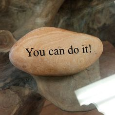 Engraved  Beach Pebble Message Stone - You can do it!