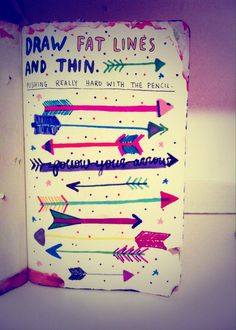 Draw fat lines & thin. Wreck this journal.