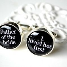 father's cufflinks. Plus the name of our father daughter song.