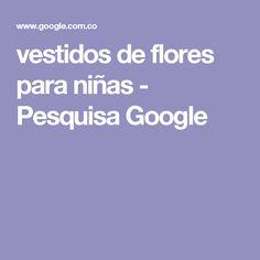 vestidos de flores para niñas - Pesquisa Google