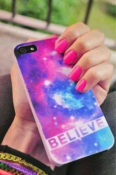 BELIEVE - Galaxy phone case cute hot pink nails too! Justin Bieber Believe? Possibly.