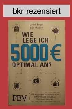 Rezension: Wie lege ich 5000 Euro optimal an? Euro, Cover, Books, Retirement Savings Plan, Money Plant, Saving Money, Earn Money, Building Block Games, Finance