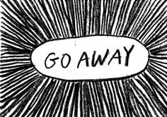 Go Away by Harry McKenzie #typography