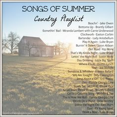 Songs of Summer - Country Playlist #music #fromfoothillstofog