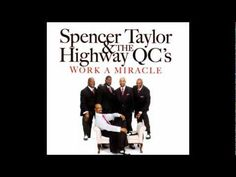 "Spencer Taylor & The Highway QC's  CD ""Work A Miracle"""