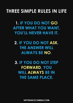 3 Simple Rules In Life...