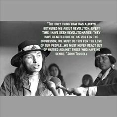 """Stream Voice of Truth- John Trudell on Make No Bones About It. April 2019 by """"Make No Bones About It. Native American Prayers, Native American Wisdom, Native American History, American Indians, American Art, Printable Quotes, Founding Fathers, Revolutionaries, We The People"""