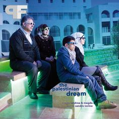 Palestinian Dream by Andrea & Magda