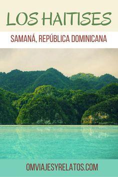 Guía de viaje del Parque Nacional Los Haitises en Samaná, República Dominicana. #loshaitises #samana #republicadominicana