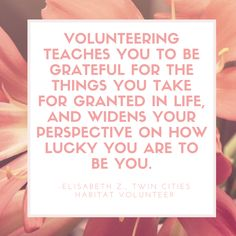 #volunteer #quotes from Twin Cities Habitat volunteers!