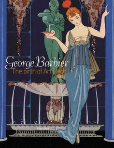 George Barbier: The Birth of Art Deco by Barbara Martorelli +++ The first singular study of one of the key artists of the Art Deco movement, George Barbier was a fashion illustrator to the leading stylists (Poiret, Lanvin, Paquin, Vionnet) of his time, as well as a set and costume designer for the theater, Russian ballet, and music hall. Barbier's work is also noted in the world of advertising, wallpaper design, and jewelry for Cartier, in albums, almanacs,... and precious illustrated books.