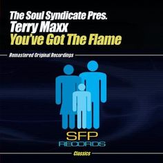 Soul Syndicate Presents Terry Maxx - You�ve Got The Flame, Black