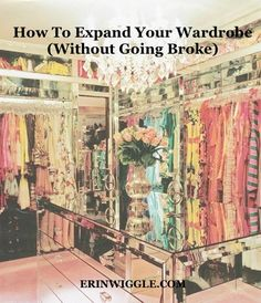 How To Expand Your Wardrobe (Without Going Broke) | Three simple guidelines for getting the most bang for your buck while shopping for clothing.