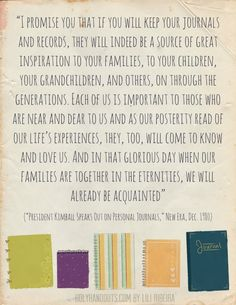 keeping a personal journal, Spencer W. Kimball; Come Follow Me Youth Sunday School: August, Marriage And Family