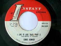 Chris Kenner - I Like It Like That, Parts 1 & 2 (1961)