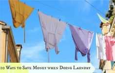 10 Ways To Save Money When Doing Laundry-Laundry. We all have to do it, right? So why not save money while doing this necessary evil? Follow the tips below and you'll do just that! 1. Wash only full loads  Doing this not only saves electricity, it also saves water & laundry detergent. We use pretty much the same amount of all of those things whether we do half a load or a full load, right? MORE INFO: http://www.everythingkids.co/10-ways-to-save-money-when-doing-laundry/