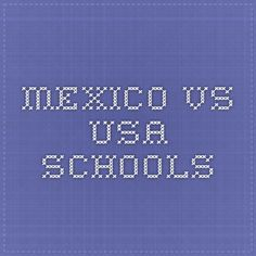 mexico vs usa schools