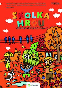 skolka-hrou-podzim Preschool, Comic Books, Snoopy, Comics, Cover, Fictional Characters, Comic Strips, Comic Book, Nursery Rhymes