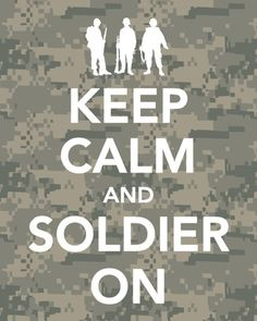 Soldier on.