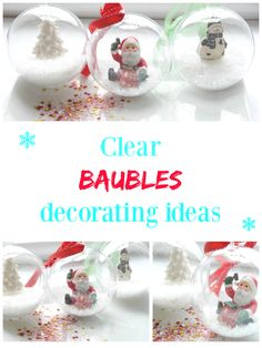 Clear baubles decorating ideas. Clear baubles decorating can be a fun task for the whole family. This is one of my favorite Christmas crafts!