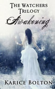 Awakening (The Watchers Trilogy) This whole trilogy is worth reading!!!!!