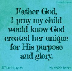 A Mom Prayer for my Child's Heart – Purpose