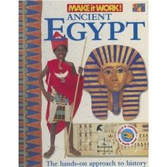 Ancient Egypt (Make It Work! History)