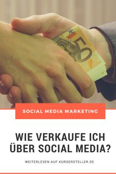 Verkaufen über Social Media Marketing - Wie du deine Produkte über Facebook, Instagram und LinkedIn Marketing verkaufst. #socialmediamarketing