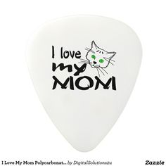 I Love My Mom Polycarbonate Guitar Pick