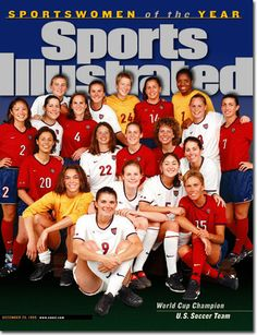 Sports Ilustrated Cover- September 1999 - SportsWOMEN of the Year -  U.S. Women's Soccer Team after winning the 1999 World Cup