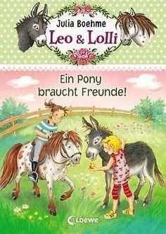 Leo & Lolli 01. Ein Pony braucht Freunde! de Boehme, Julia   Livre   d'occasion