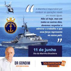Parabéns a todos os membros da Marinha do Brasil. #FichaLimpa #77000 #DrGondim #votedrgondim77000