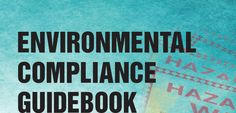 Environmental Compliance Guidebook
