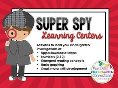 This resource packet includes learning centers that are appropriate for kindergartners or advanced pre-k students.  It makes an excellent supplement to my Super Spy student engagement unit.  (That unit will be posted soon!) Check out my blog (www.kindergartenconnections.com) or visit my TPT store (Kindergarten Connections) for more details.This packet includesWrite the Room Letter Detective Activity (pages 3-12)I Spy Number Activity (pages 13-18)I Spy Emergent Reader (pages 19-26)Search for…